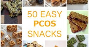 50 PCOS Snacks